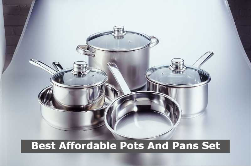 Best Affordable Pots And Pans Set