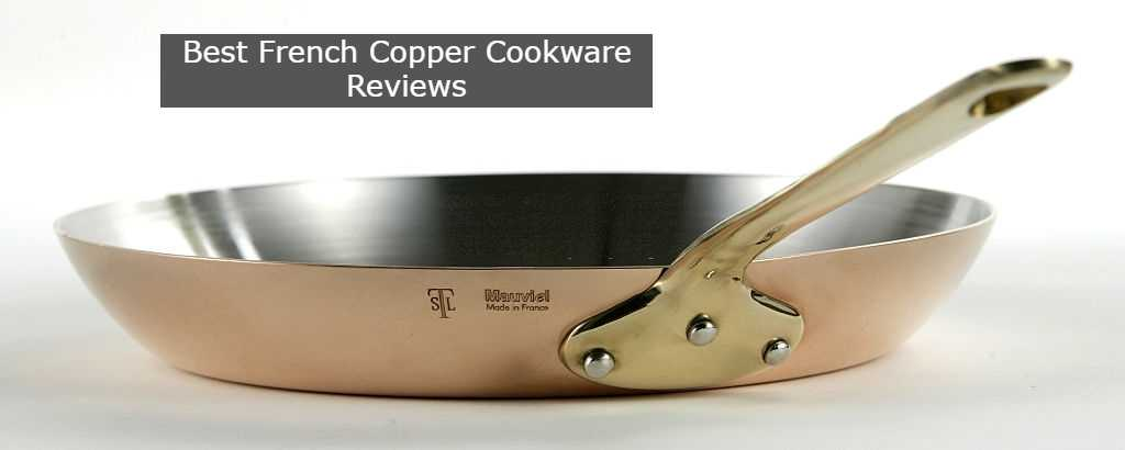 Best French Copper Cookware Reviews