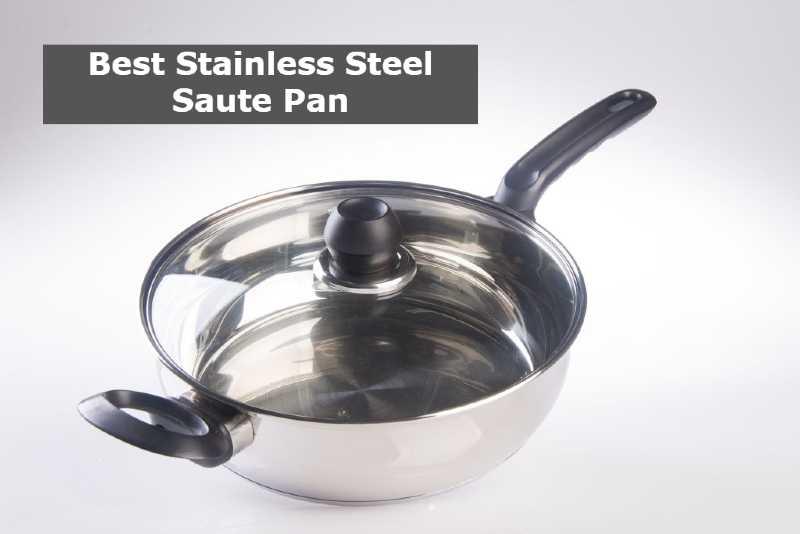 Best Stainless Steel Saute Pan