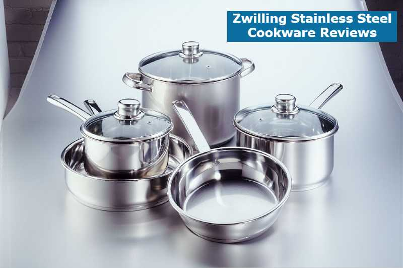 Zwilling Stainless Steel Cookware Reviews